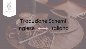 traduzione schemi uncinetto inglese italiano