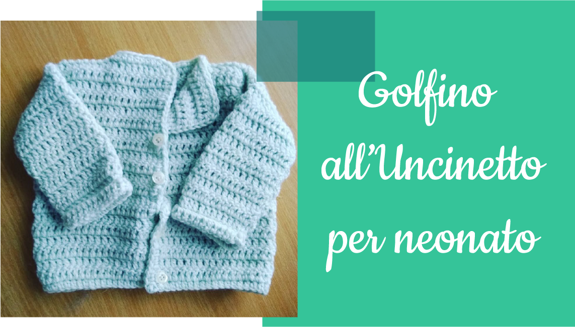 golfino all'uncinetto per neonato